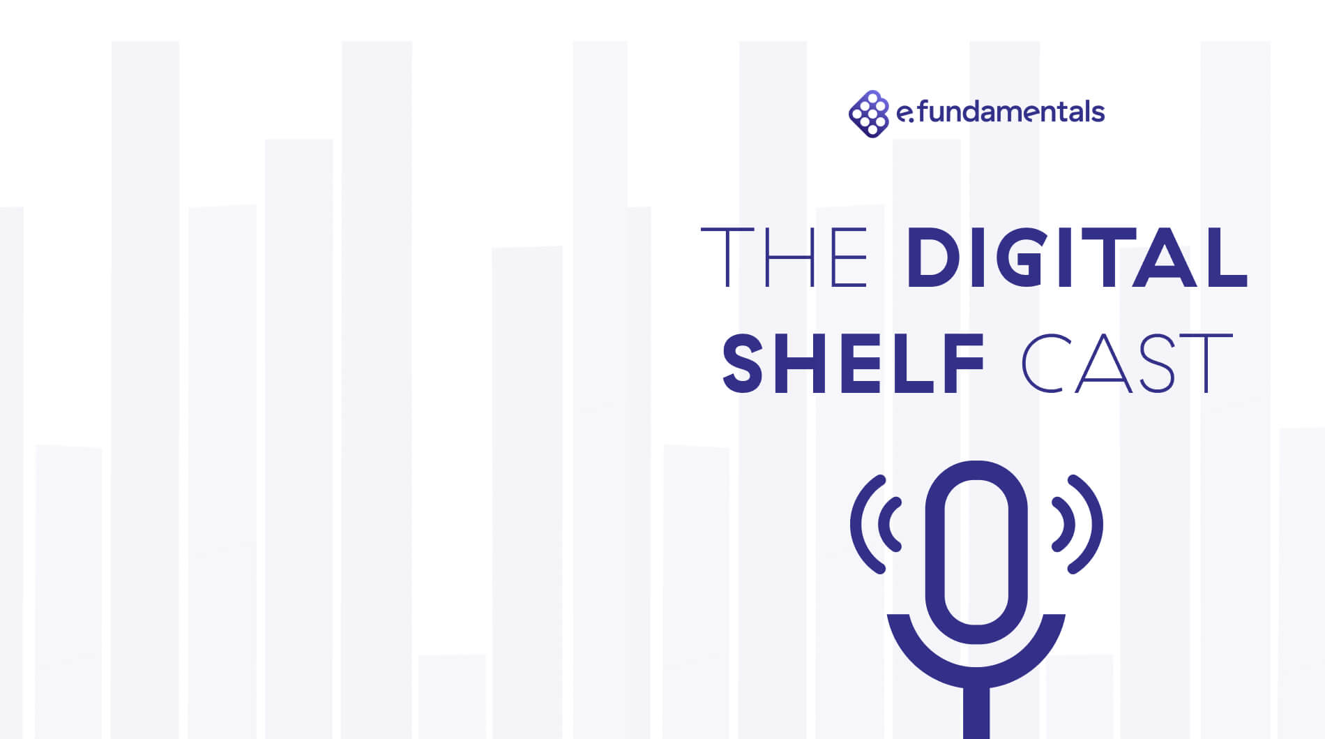 The Digital Shelf Cast Podcast. Get more from your eRetail Media spend #2