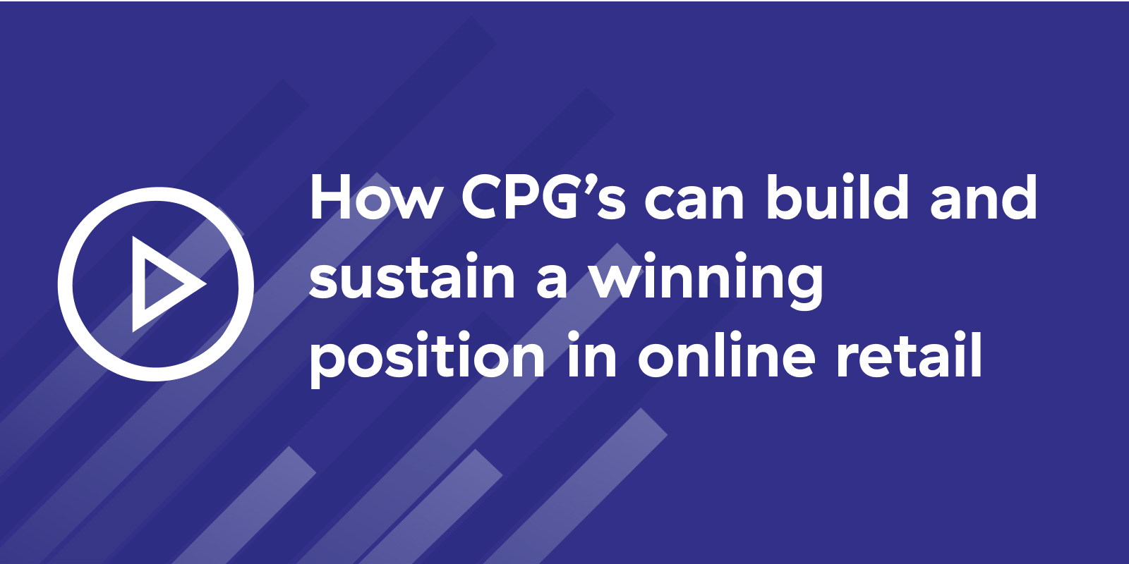 How to build a winning position in online retail